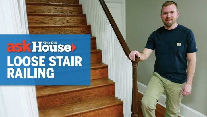 Great Ideas Loose Stair Railing Image 453